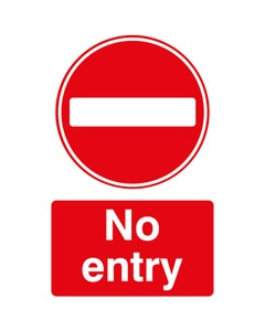 Raymac Signs No Entry Sign