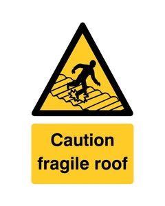 Raymac Signs Caution Fragile Roof Sign