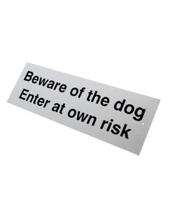 Beware of The Dog Enter At Your Own Risk Sign