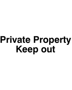 Raymac Signs Private Property Keep Out Sign