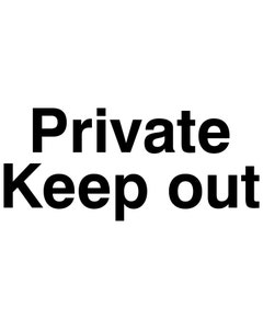Raymac Signs Private Keep Out Sign