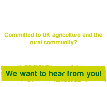 Careers - Committed to UK agriculture and the rural community? We want to hear from you!